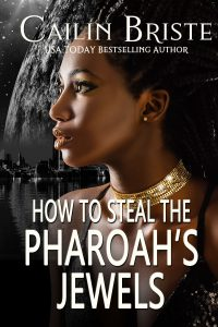 Book Cover: How to Steal the Pharaoh's Jewels