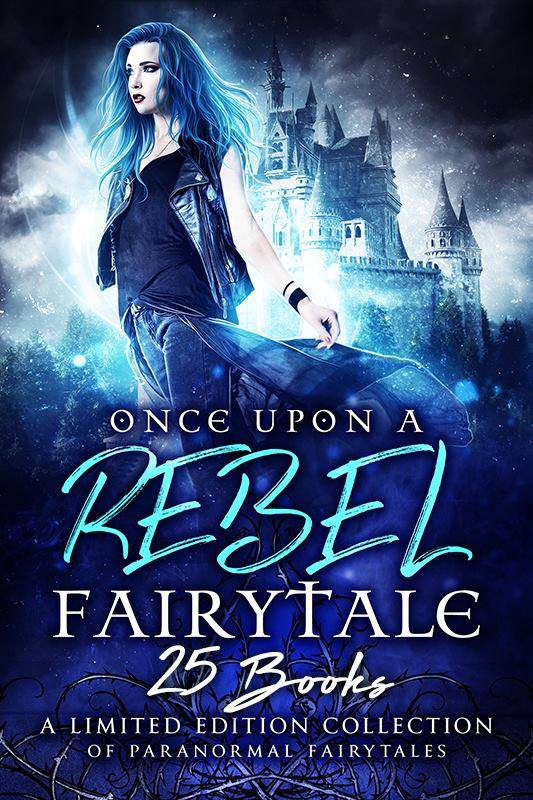 Book Cover: Once Upon a Rebel Fairytale Boxed Set